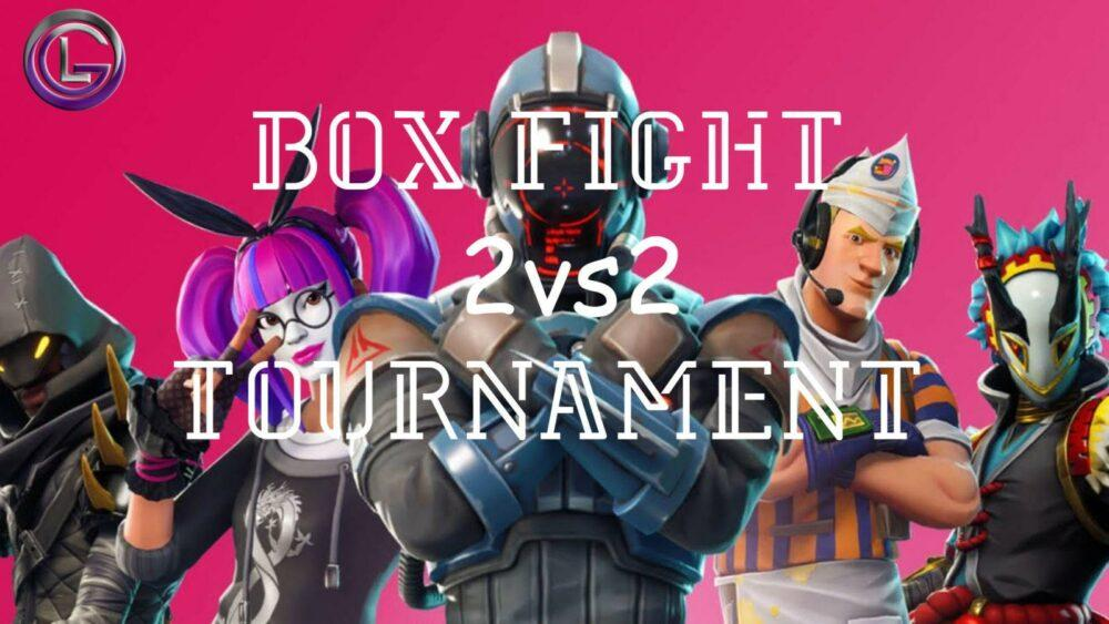 Турнир по Fortnite - Box Fight 2x2